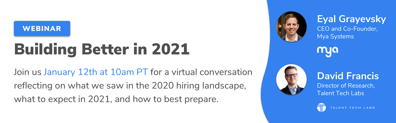 "Invite to Mya and Talent Tech Labs' Webinar, ""Building Better in 2021"""